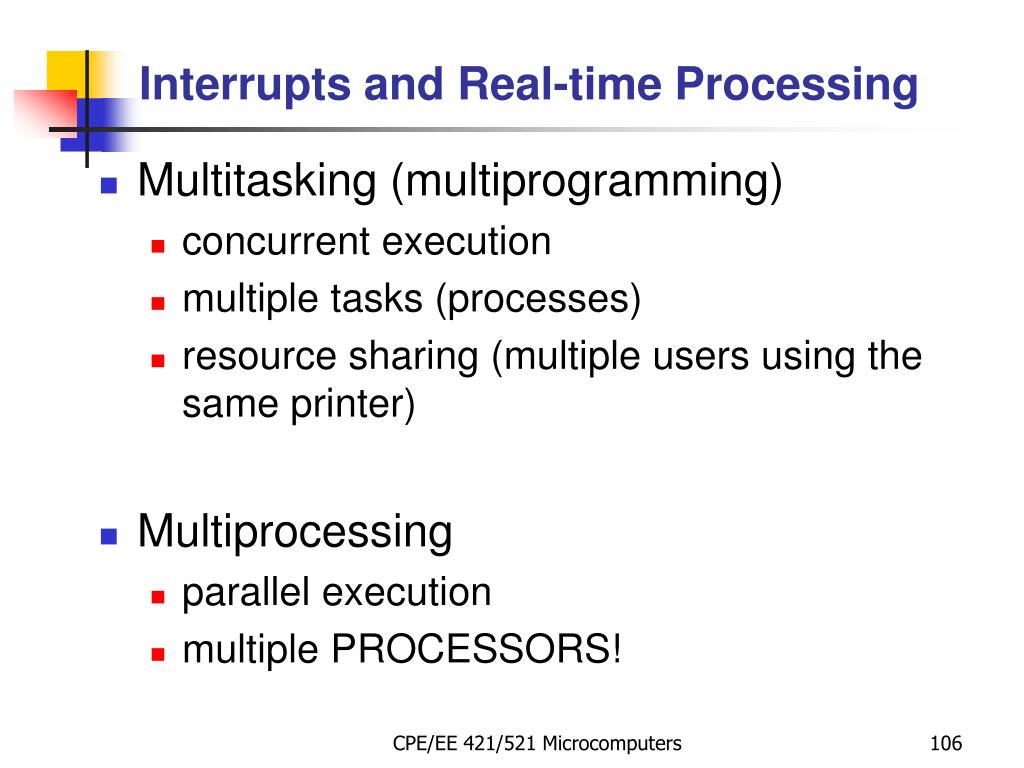 Interrupts and Real-time Processing