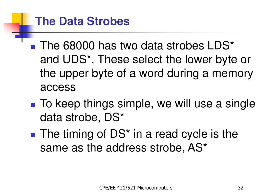 The 68000 has two data strobes LDS* and UDS*. These select the lower byte or the upper byte of a word during a memory access