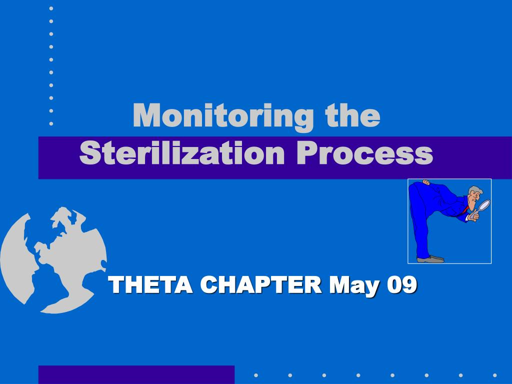 PPT - Monitoring the Sterilization Process PowerPoint Presentation