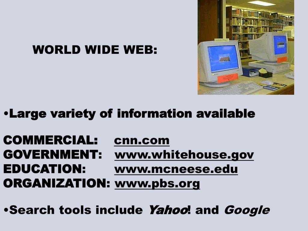 WORLD WIDE WEB: