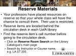 reserve materials