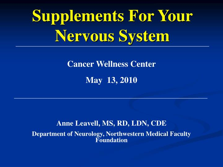 Supplements For Your Nervous System