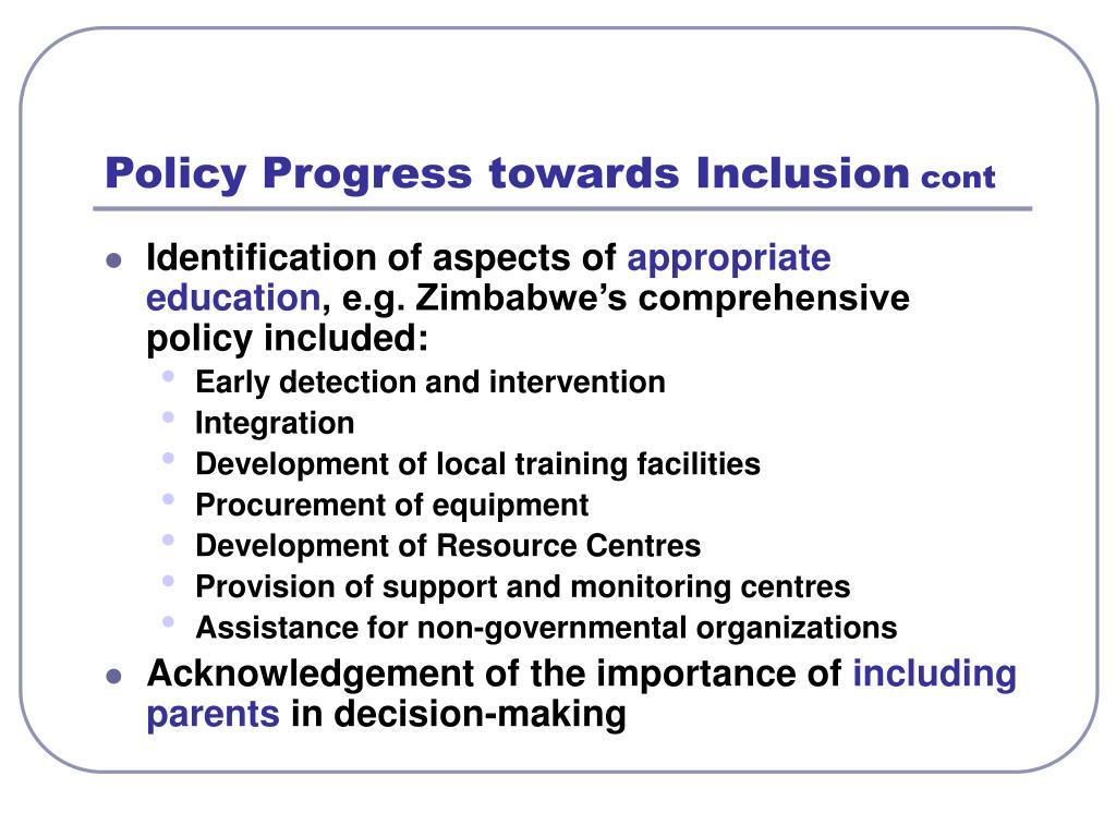 Policy Progress towards Inclusion