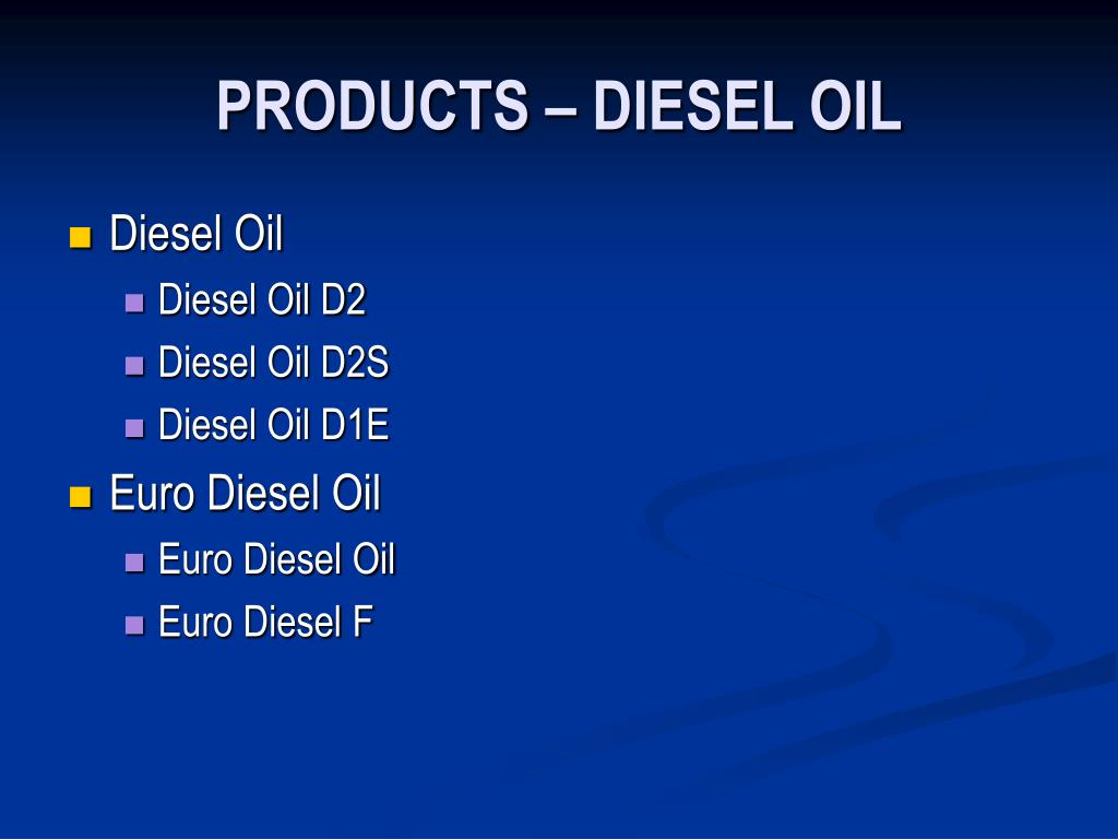 PRODUCTS – DIESEL OIL