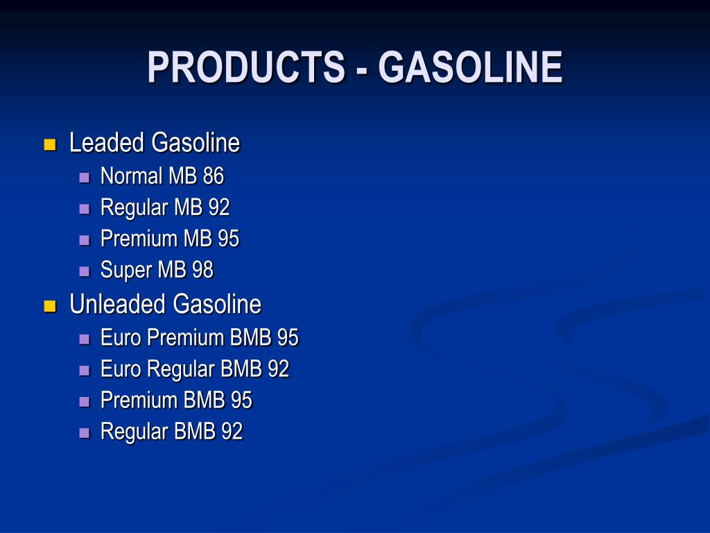 PRODUCTS - GASOLINE