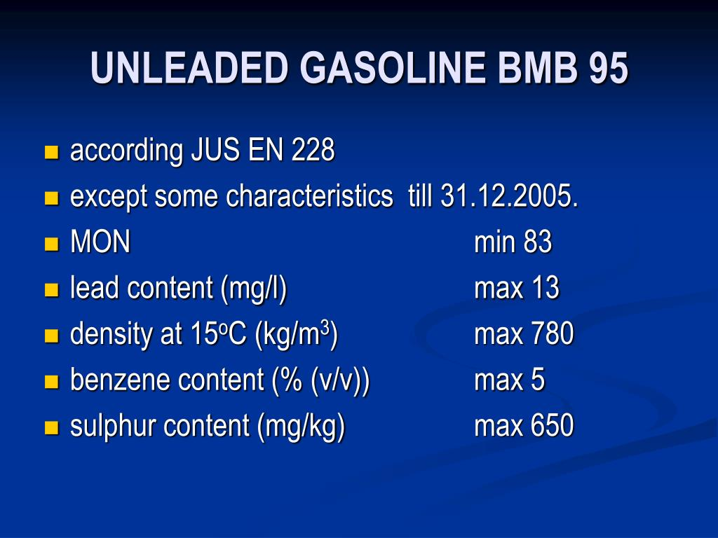 UNLEADED GASOLINE BMB 95