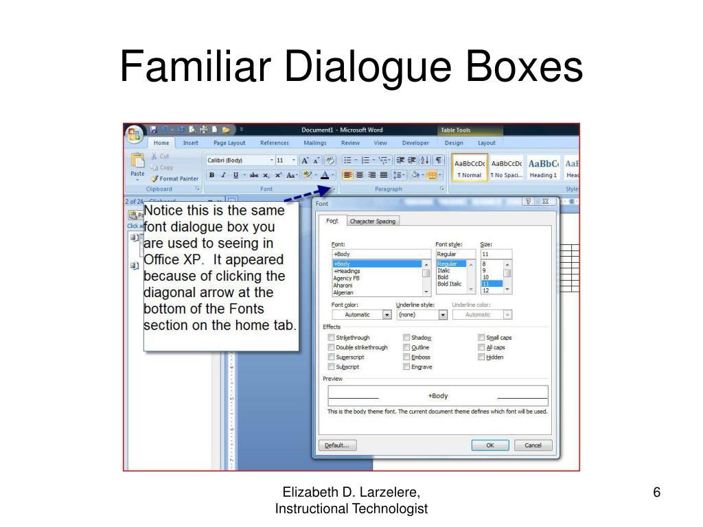 Familiar Dialogue Boxes