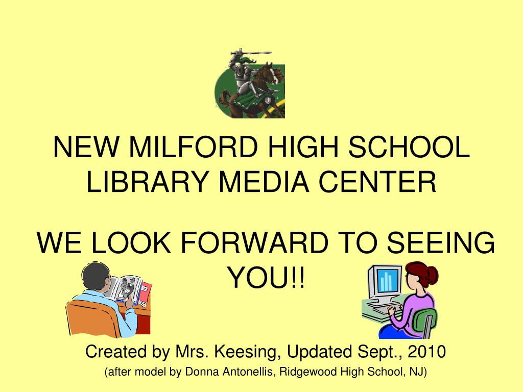 NEW MILFORD HIGH SCHOOL LIBRARY MEDIA CENTER