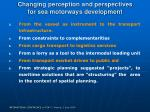changing perception and perspectives for sea motorways development