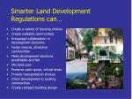 smarter land development regulations can
