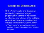 except for disclosures35