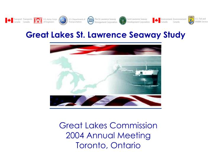 great lakes commission 2004 annual meeting toronto ontario n.