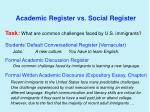academic register vs social register