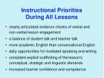 instructional priorities during all lessons