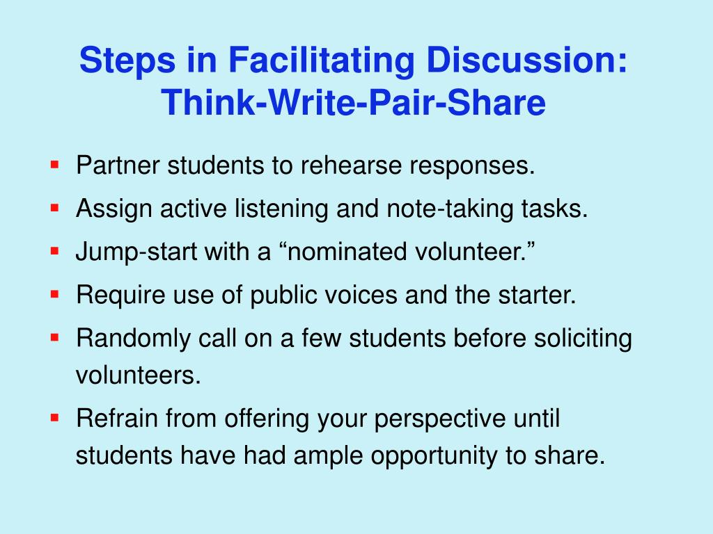 Steps in Facilitating Discussion: