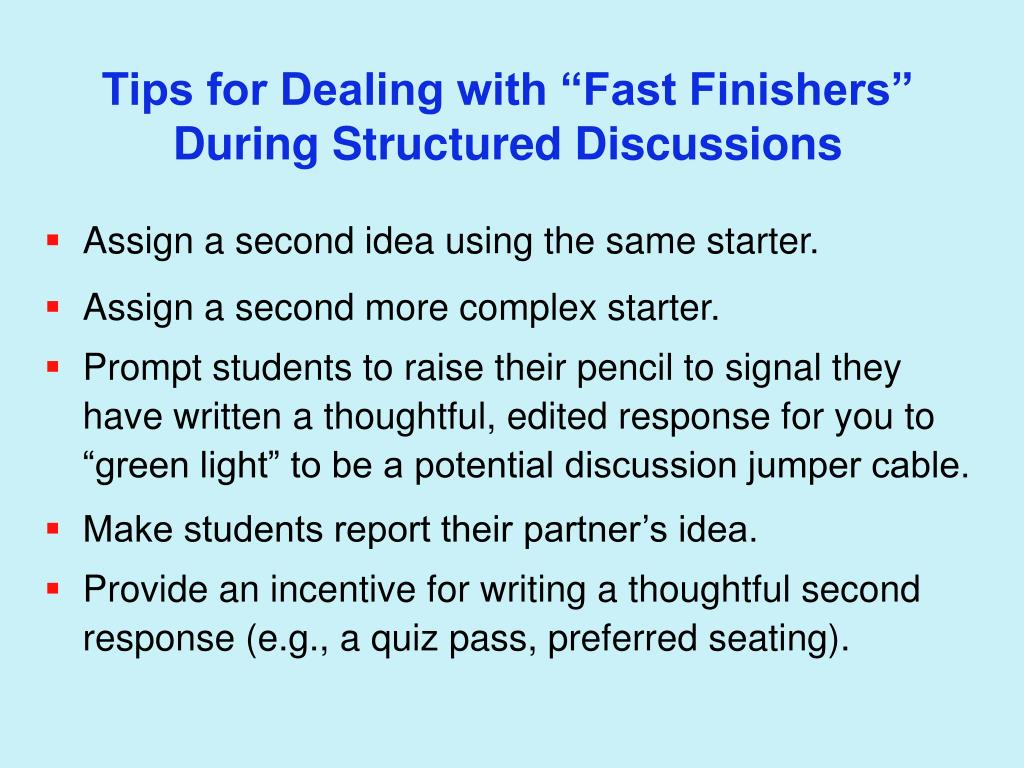 "Tips for Dealing with ""Fast Finishers"""