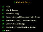 6 work and energy