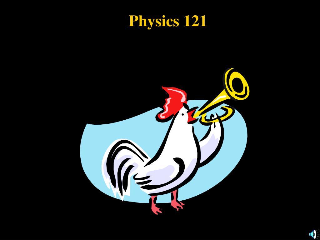 physics 121 l.
