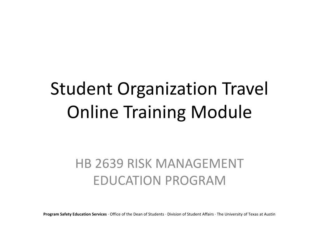 student organization travel online training module l.
