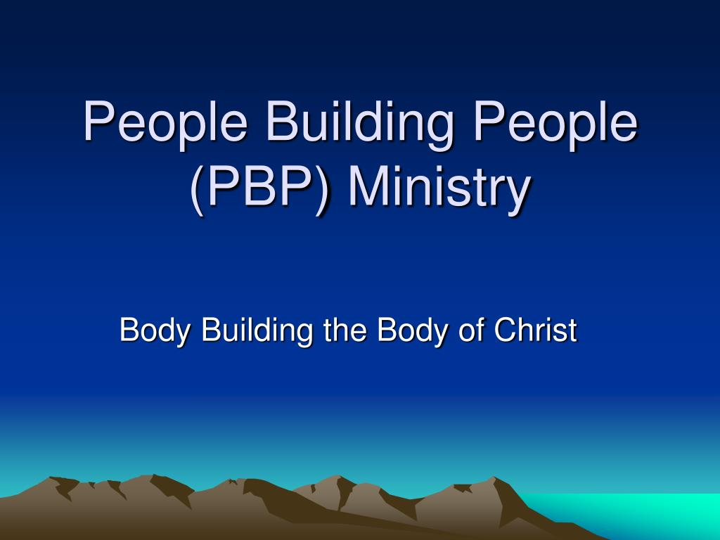 people building people pbp ministry l.