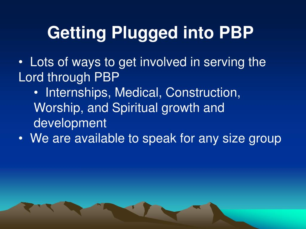 Getting Plugged into PBP