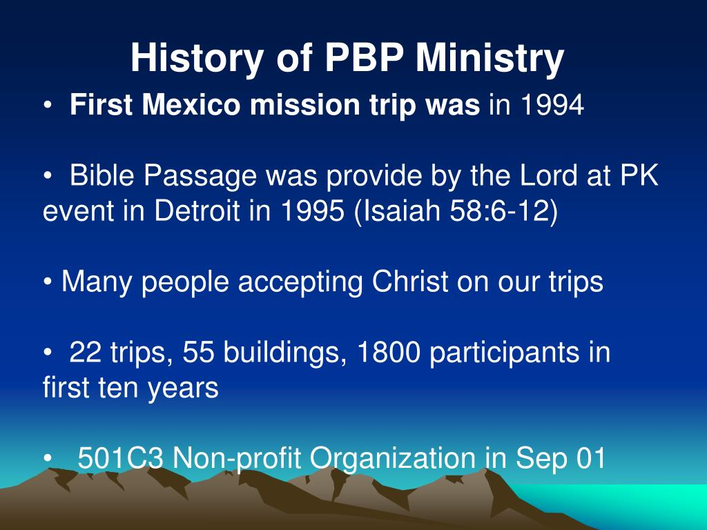 History of PBP Ministry