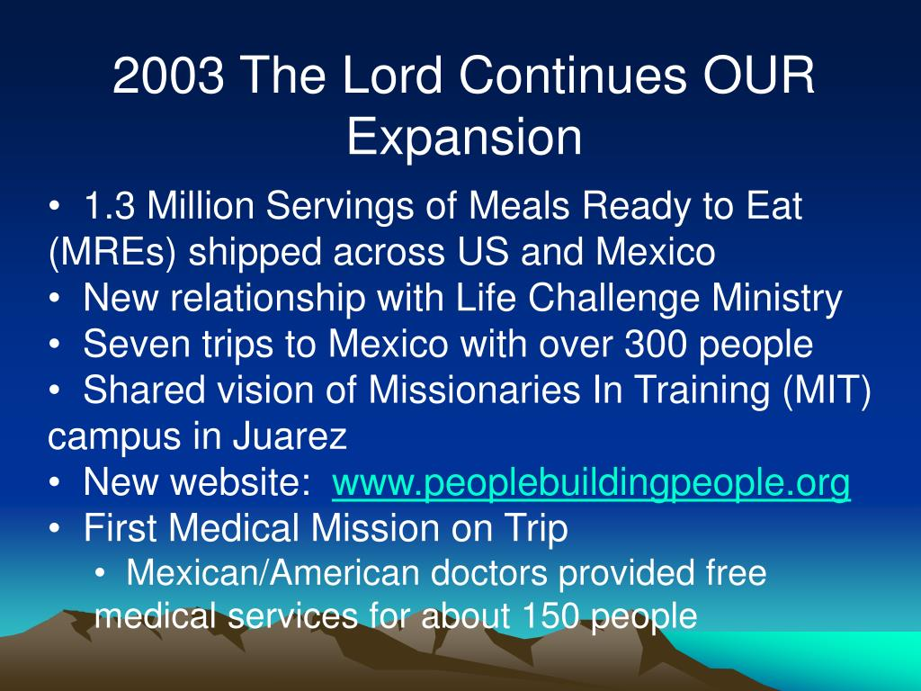 2003 The Lord Continues OUR Expansion