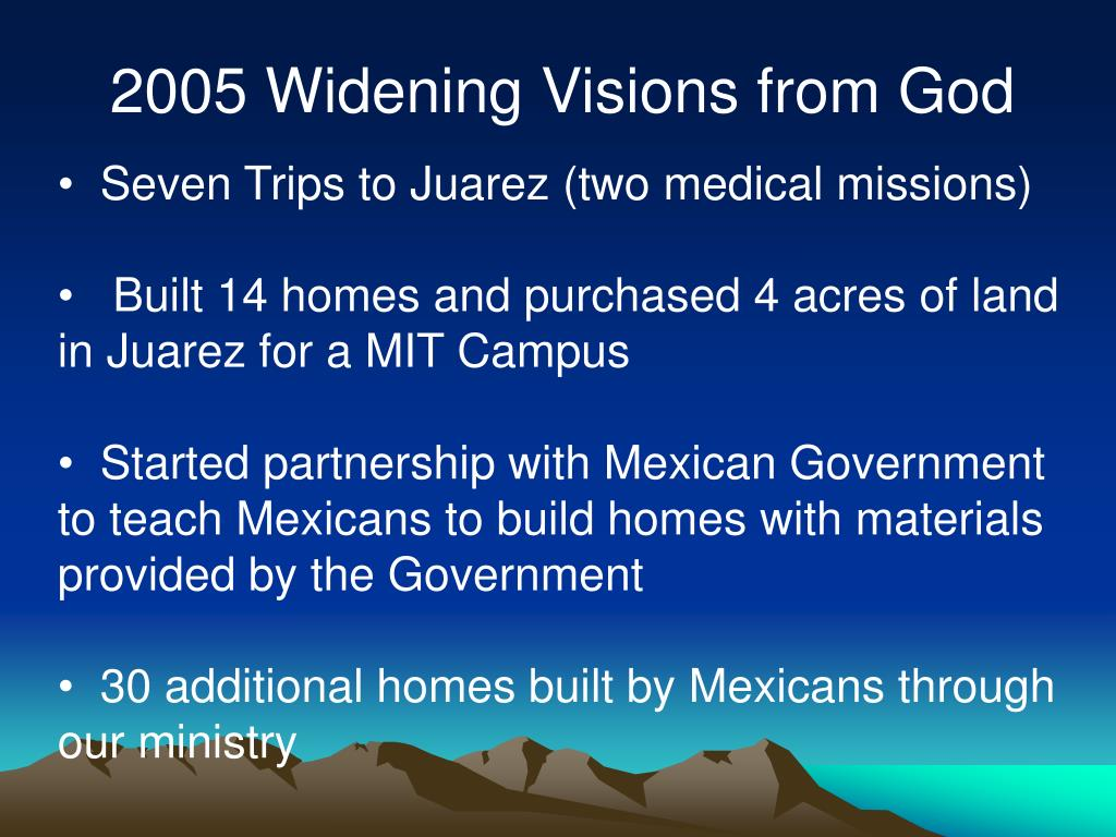 2005 Widening Visions from God