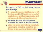 innovation is the key to turning the sea into a bridge