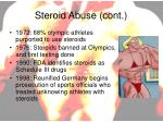 steroid abuse cont