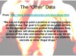 the other data