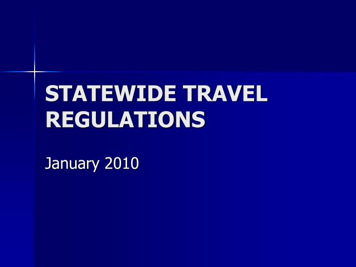statewide travel regulations n.