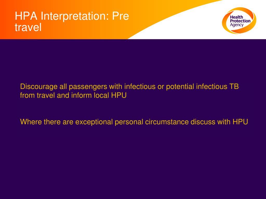 HPA Interpretation: Pre travel