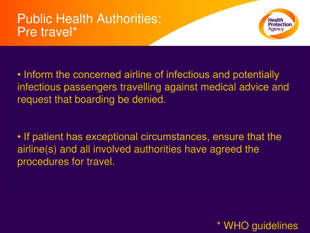 Public Health Authorities: Pre travel*