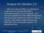 analyze the situation 3 2
