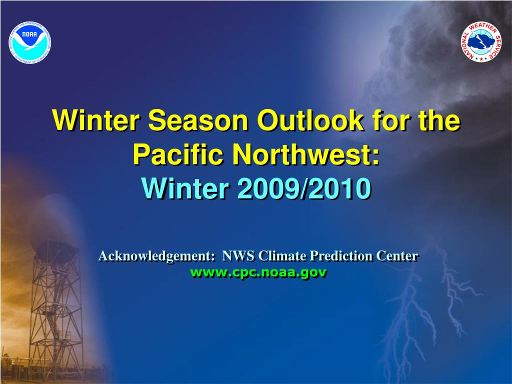 winter season outlook for the pacific northwest winter 2009 2010 l.