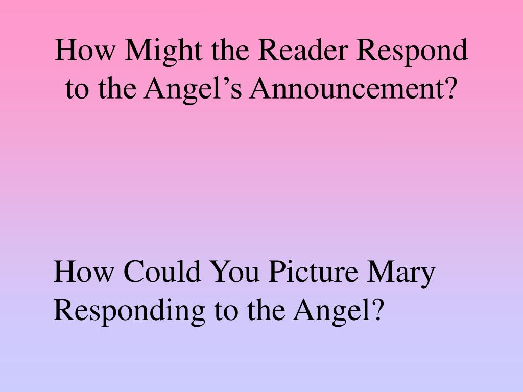 How Might the Reader Respond to the Angel's Announcement?