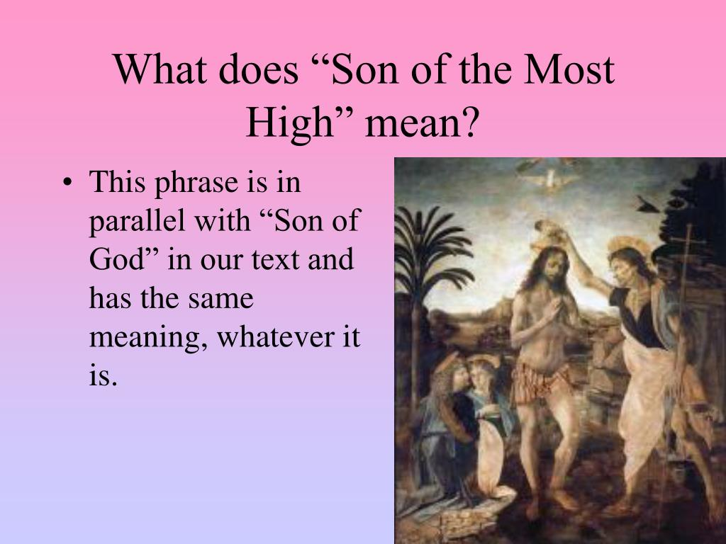"""What does """"Son of the Most High"""" mean?"""