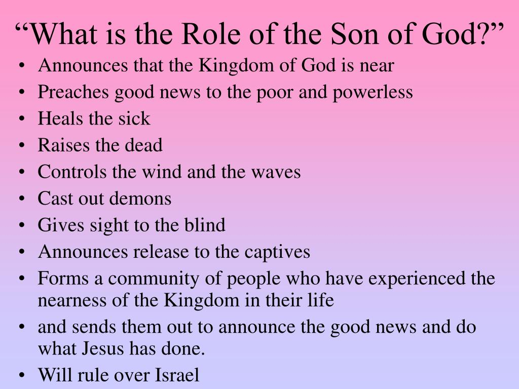 """""""What is the Role of the Son of God?"""""""