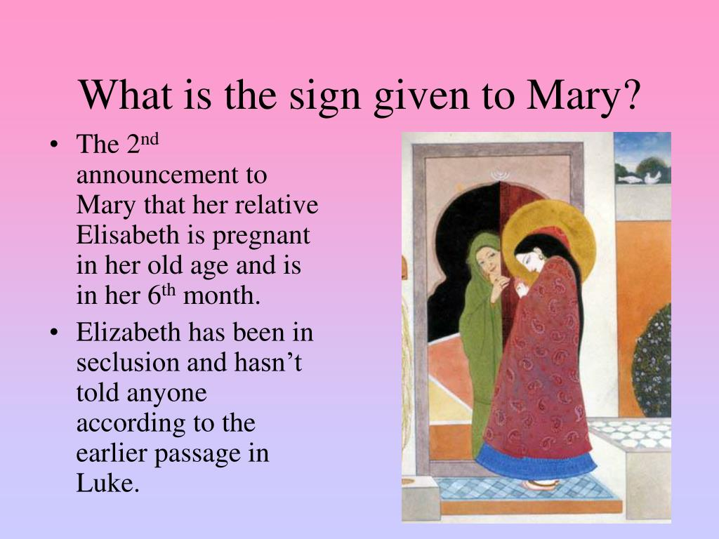 What is the sign given to Mary?