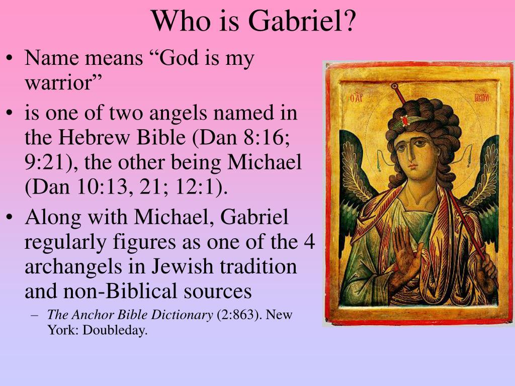 Who is Gabriel?