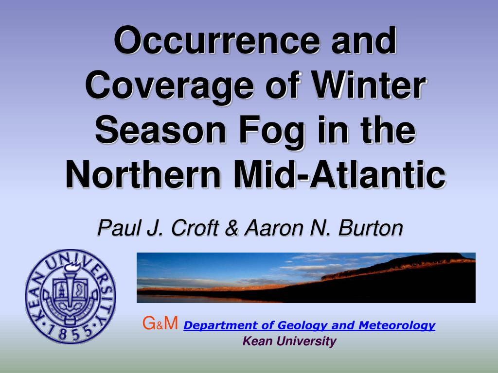 occurrence and coverage of winter season fog in the northern mid atlantic l.