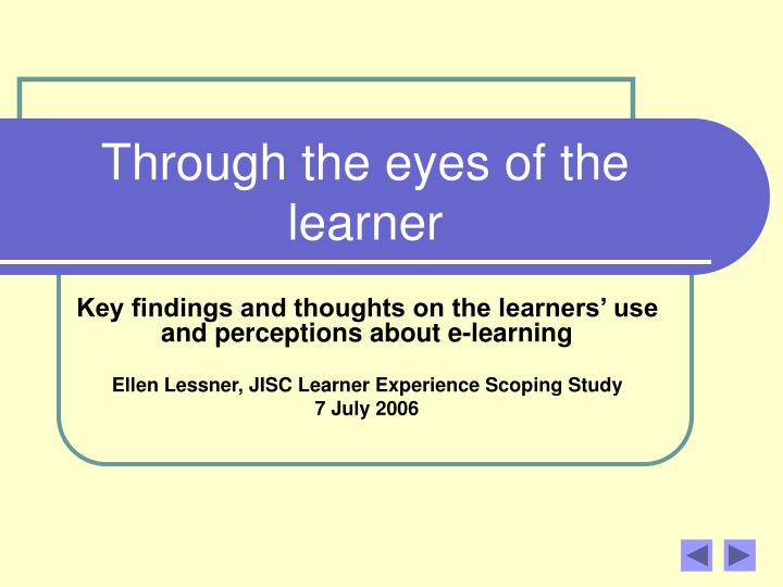 through the eyes of the learner n.