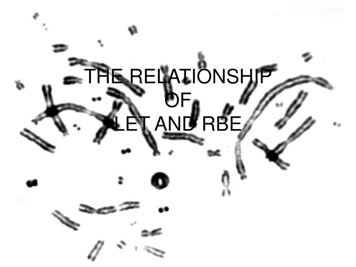 the relationship of let and rbe n.