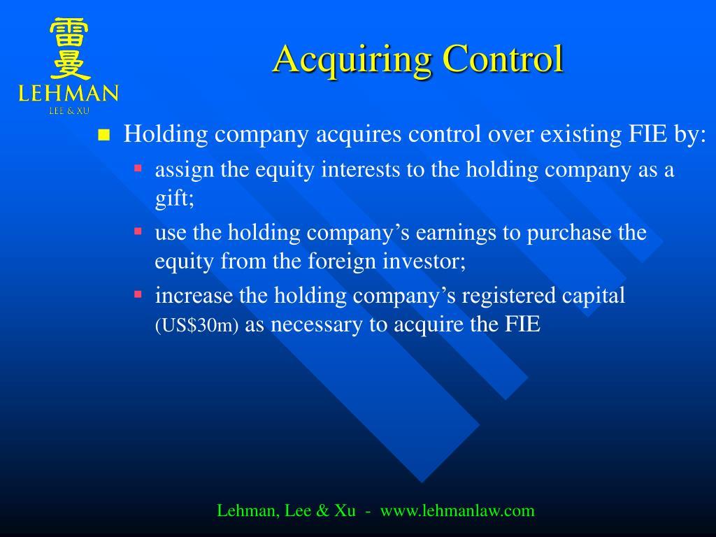 Acquiring Control