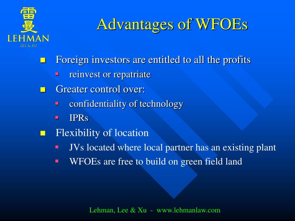 Advantages of WFOEs