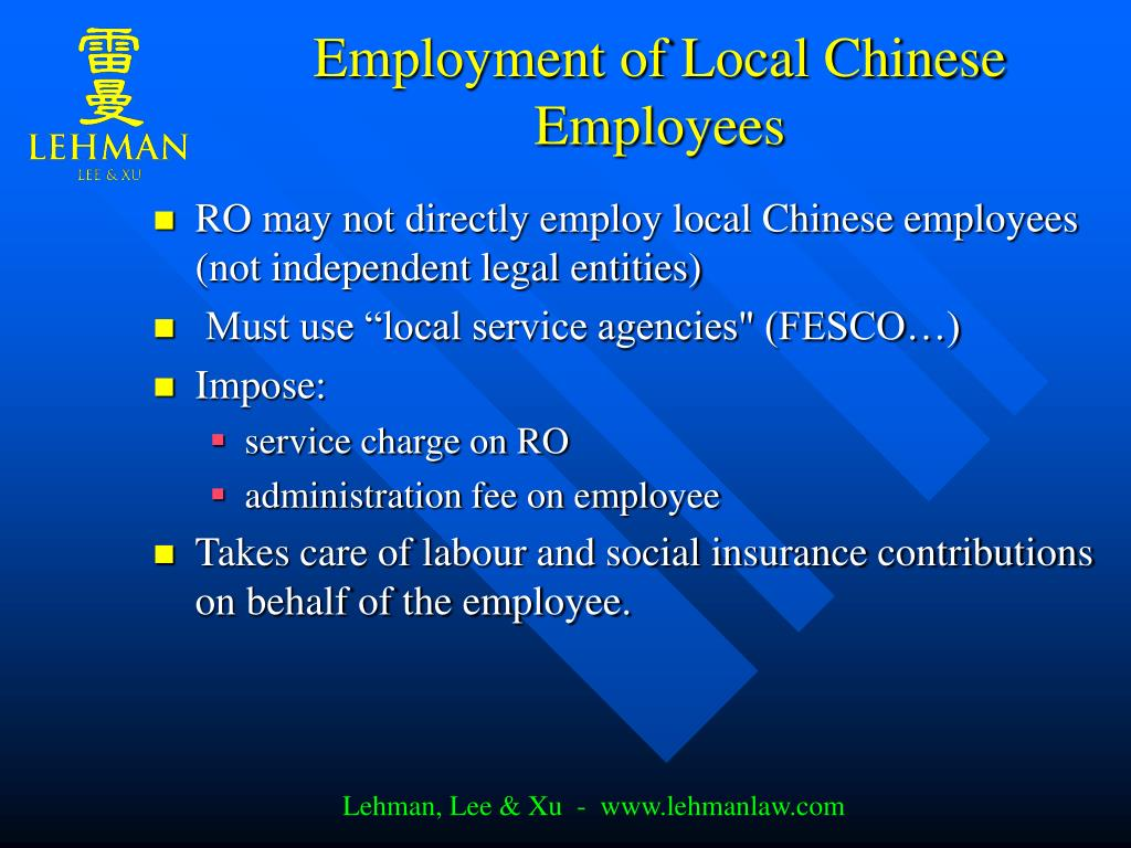 Employment of Local Chinese Employees