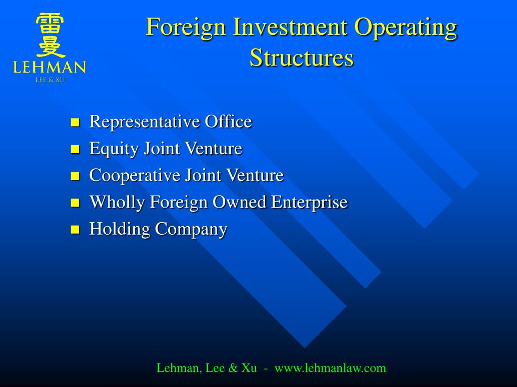 Foreign Investment Operating Structures