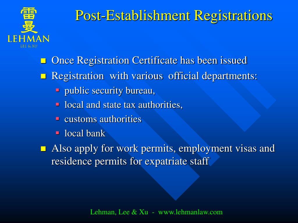 Post-Establishment Registrations