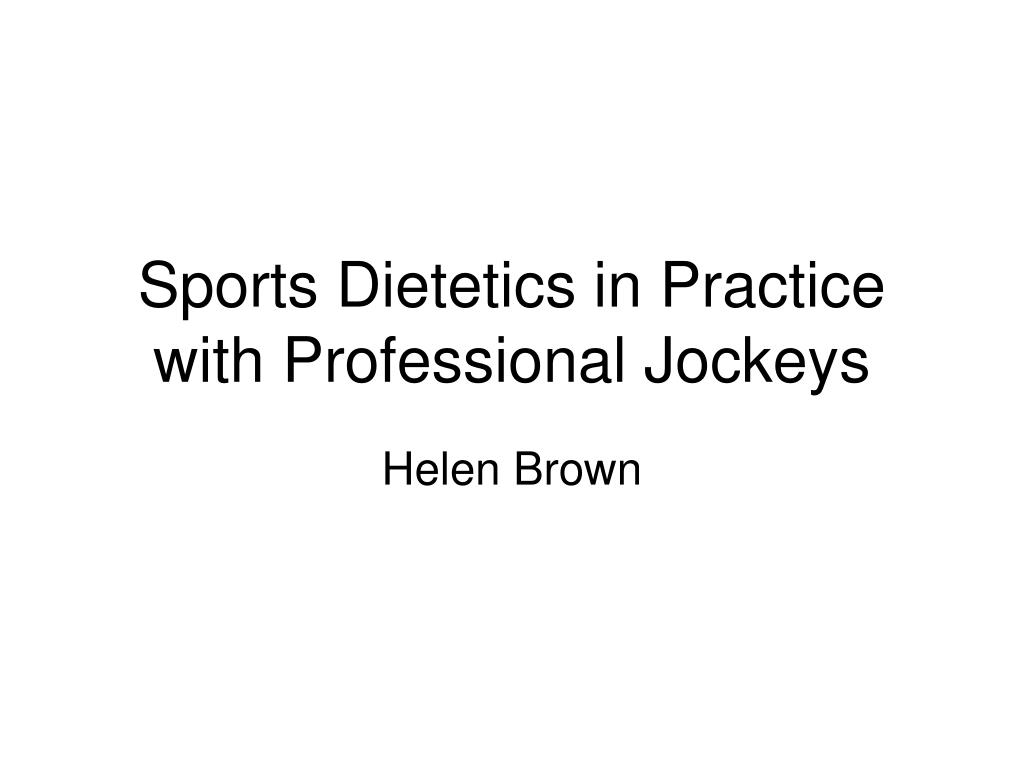 sports dietetics in practice with professional jockeys l.